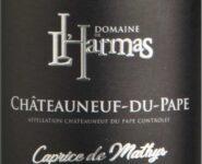 """Châteauneuf du Pape """"Caprice de Mathys"""""""